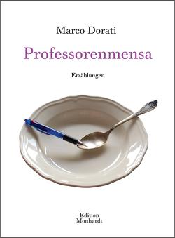 Professorenmensa von Dorati,  Marco, Poiss,  Thomas