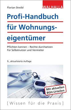 Profi-Handbuch für Wohnungseigentümer von Streibl,  Florian