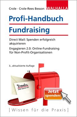 Profi-Handbuch Fundraising von Crole,  Barbara, Crole-Rees Besson,  Nina
