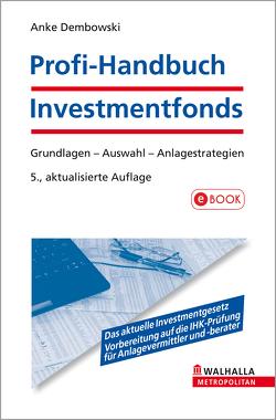 Profi-Handbuch Investmentfonds von Dembowski,  Anke