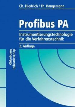 Profibus PA von Bangemann,  Thomas, Diedrich,  Christian