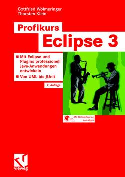 Profikurs Eclipse 3 von Klein,  Thorsten, Wolmeringer,  Gottfried