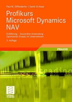 Profikurs Microsoft Dynamics NAV von Diffenderfer,  Paul M., El-Assal,  Samir, Sabine,  Thiele