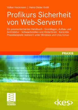 Profikurs Sicherheit von Web-Servern von Hockmann,  Volker, Knöll,  Heinz-Dieter