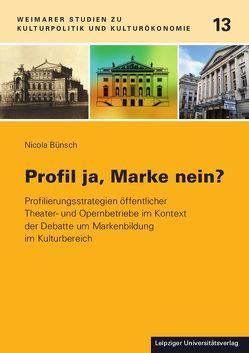 Profil ja, Marke nein? von Bünsch,  Nicola
