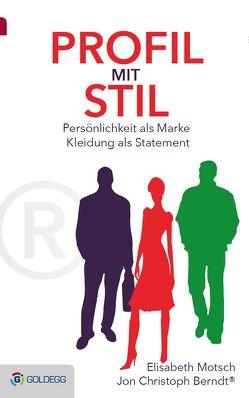 Profil mit Stil von Berndt®,  Jon Christoph, Motsch,  Elisabeth