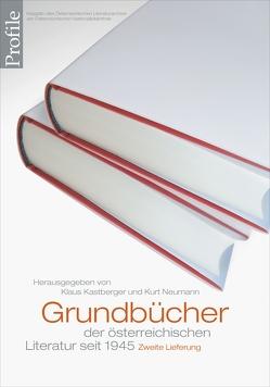 Profile 20, Grundbücher der österreichischen Literatur. Zweite Lieferung von Kastberger,  Klaus, Neumann,  Kurt, Stabauer,  Annalena