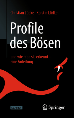 Profile des Bösen von Lüdke,  Christian, Lüdke,  Kerstin