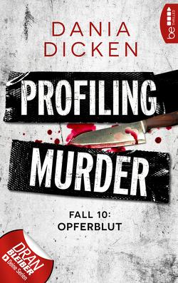Profiling Murder – Fall 10 von Dicken,  Dania