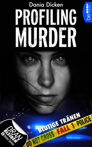 Profiling Murder – Fall 1 von Dicken,  Dania