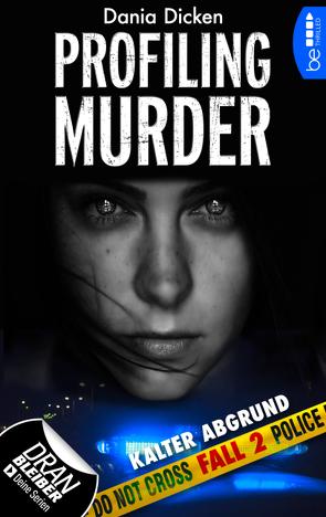Profiling Murder – Fall 2 von Dicken,  Dania