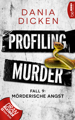 Profiling Murder – Fall 9 von Dicken,  Dania