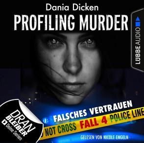 Profiling Murder – Folge 04 von Dicken,  Dania, Engeln,  Nicole