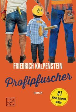Profipfuscher von Kalpenstein,  Friedrich