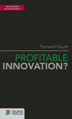Profitable Innovation? von Gouth,  Fernand