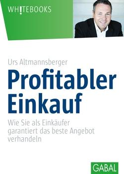 Profitabler Einkauf von Altmannsberger,  Urs