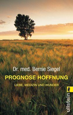 Prognose Hoffnung von Siegel,  Bernie