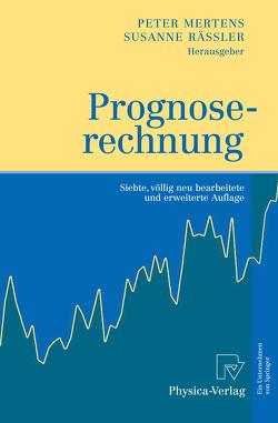 Prognoserechnung von Mertens,  Peter, Rässler,  Susanne