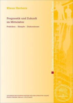 Prognostik und Zukunft im Mittelalter von Herbers,  Klaus