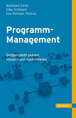 Programm-Management von Görtz,  Burkhard, Schönert,  Silke, Thiebus,  Kim Norman