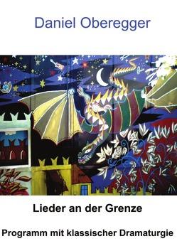 Programm mit klassischer Dramaturgie von Oberegger,  Daniel