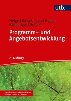 Programm- und Angebotsentwicklung von Fleige,  Marion, Gieseke,  Wiltrud, Käpplinger,  Bernd, Robak,  Steffi, von Hippel,  Aiga