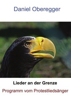 Programm vom Protestliedsänger von Oberegger,  Daniel
