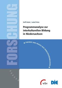 Programmanalyse zur interkulturellen Bildung in Niedersachsen von Petter,  Isabell, Robak,  Steffi