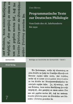 Programmatische Texte zur Deutschen Philologie von Meves,  Uwe