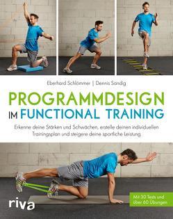 Programmdesign im Functional Training von Sandig,  Dennis, Schlömmer,  Eberhard