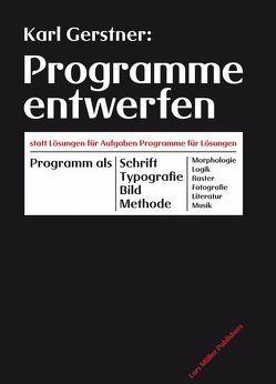 Programme entwerfen von Geisler,  Harald, Gerstner,  Karl, Pabst,  Jonas