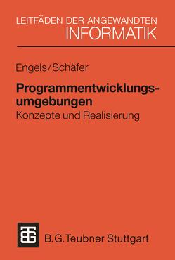 Programmentwicklungsumgebungen von Engels,  Gregor, Schäfer,  Wilhelm