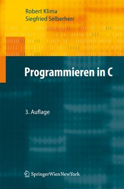 Programmieren in C von Klíma,  Robert, Selberherr,  Siegfried
