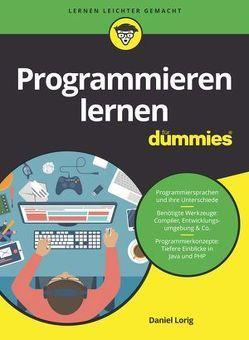 Programmieren lernen für Dummies von Lorig,  Daniel