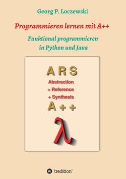 Programmieren lernen mit A++ von Loczewski,  Georg P