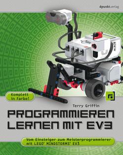 Programmieren lernen mit EV3 von Griffin,  Terry, Gronau,  Volkmar