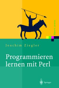 Programmieren lernen mit Perl von Ziegler,  Joachim
