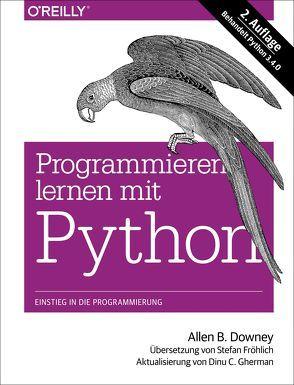 Programmieren lernen mit Python von B. Downey,  Allen