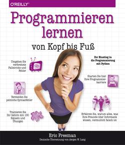 Programmieren lernen von Kopf bis Fuß von Freeman,  Eric, Lang,  Jørgen W.
