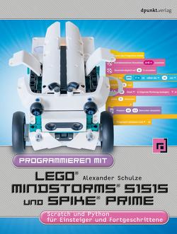 Programmieren mit LEGO® MIND-STORMS® 51515 und SPIKE® Prime von Schulze,  Alexander