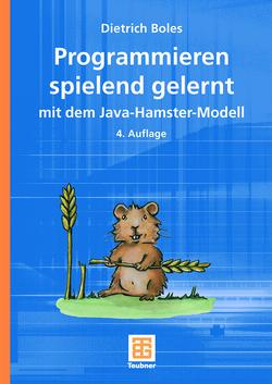 Programmieren spielend gelernt mit dem Java-Hamster-Modell von Boles,  Dietrich