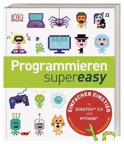 Programmieren supereasy von Reit,  Birgit, Vorderman,  Carol, Woodcock,  Jon