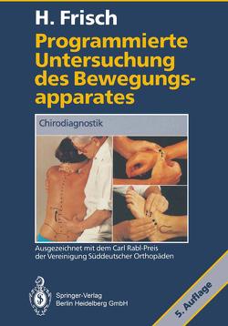 Programmierte Untersuchung des Bewegungsapparates von Frisch,  Herbert