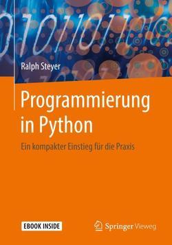 Programmierung in Python von Steyer,  Ralph