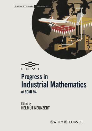 Progress in Industrial Mathematics at ECMI 94 von Neunzert,  Helmut