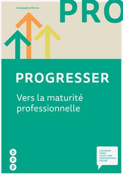 Progresser (Print inkl. eLehrmittel) von Renna,  Giuseppina