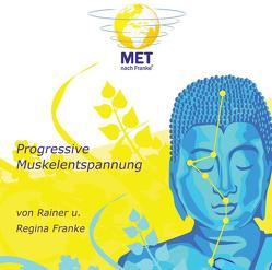 Progressive Muskelentspannung von Franke,  Rainer, Franke,  Regina