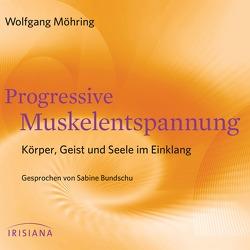 Progressive Muskelentspannung von Bundschu,  Sabine, Möhring,  Wolfgang