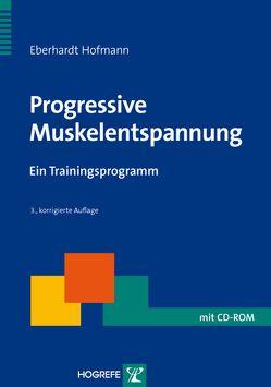 Progressive Muskelentspannung von Hofmann,  Eberhard