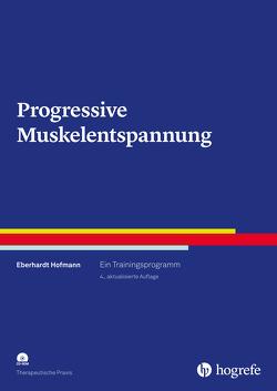 Progressive Muskelentspannung von Hofmann,  Eberhardt